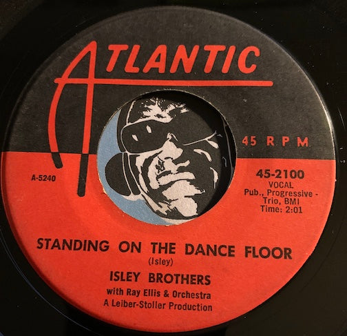 Isley Brothers - Standing On The Dance Floor b/w Shine On Harvest Moon - Atlantic #2100 - R&B Soul