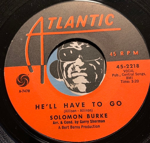 Solomon Burke - He'll Have To Go b/w Rockin Soul - Atlantic #2218 - R&B Soul