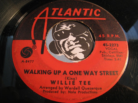 Willie Tee - Walkin Up A One Way Street b/w Teasin You - Atlantic #2273 - Northern Soul