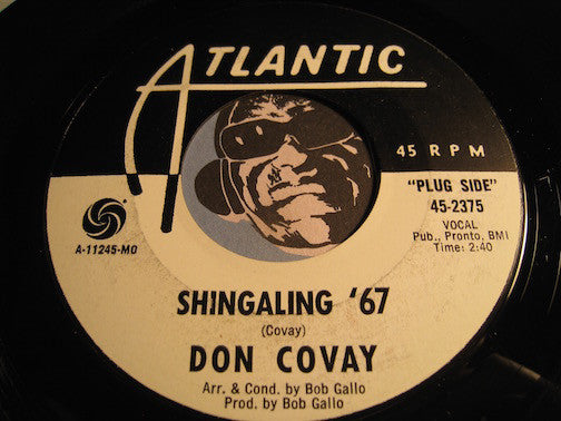 Don Covay - Shingaling 67 b/w I Was There - Atlantic #2375 - R&B Soul