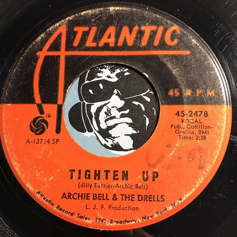 Archie Bell & Drells – Tighten Up b/w Dog Eat Dog – Atlantic #2478 - Northern Soul