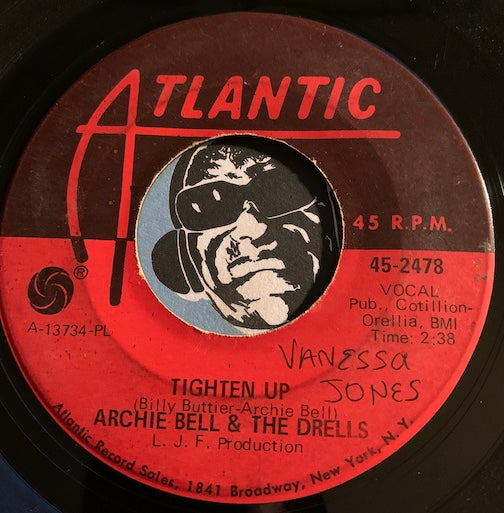 Archie Bell & Drells - Tighten Up pt.1 b/w pt.2 - Atlantic #2478 - Northern Soul