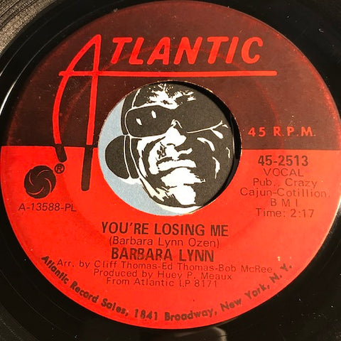 Barbara Lynn - You're Losing Me b/w Why Can't You Love Me - Atlantic #2513 - Northern Soul