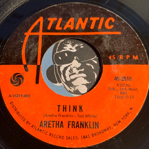Aretha Franklin - Think b/w You Send Me - Atlantic #2518 - R&B Soul - Funk
