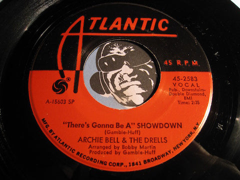 Archie Bell & Drells - There's Gonna Be A Showdown b/w Go For What You Know - Atlantic #2583 - Northern Soul