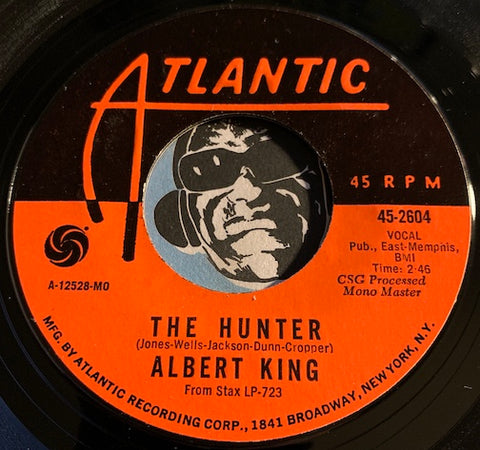 Albert King - The Hunter b/w As The Years Go Passing By - Atlantic #2604 - Blues