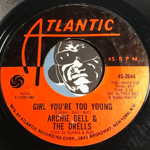 Archie Bell & Drells - Girl You're Too Young b/w Do The Hand Jive - Atlantic #2644 - Northern Soul