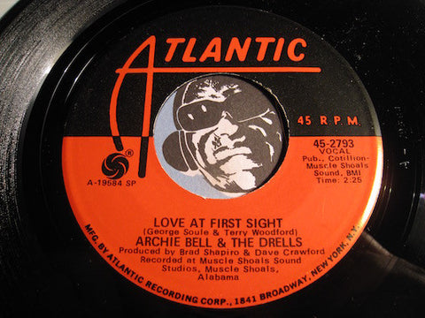 Archie Bell & Drells - Love At First Sight b/w I Just Want To Fall In Love - Atlantic #2793 - Modern Soul