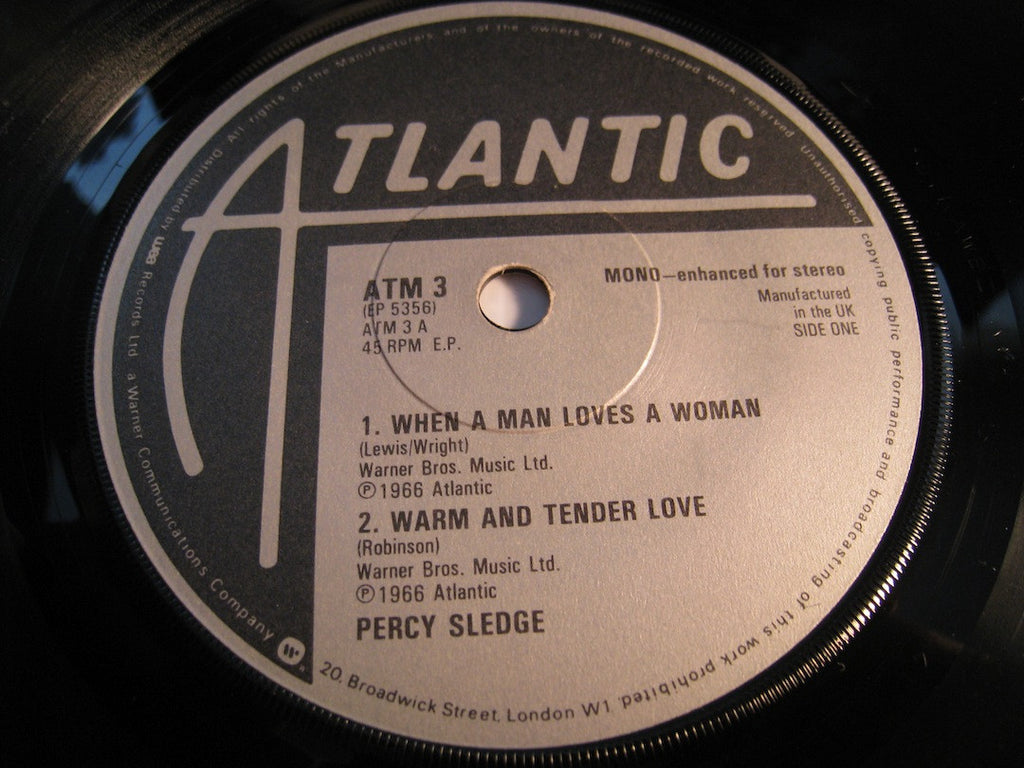 Percy Sledge / Ben E. King - When A Man Loves A Woman - Warm And Tender Love (Percy side) b/w Stand By Me - What Is Soul (Ben E. King side) - Atlantic #3 - R&B Soul
