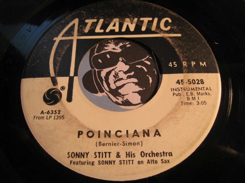 Sonny Stitt - Souls Valley b/w Poinciana - Atlantic #5028 - Jazz Mod