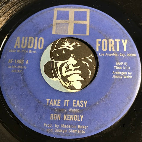 Ron Kenoly - Take It Easy b/w You're Still Blowing My Mind - Audio Forty #1806 - Northern Soul - Sweet Soul