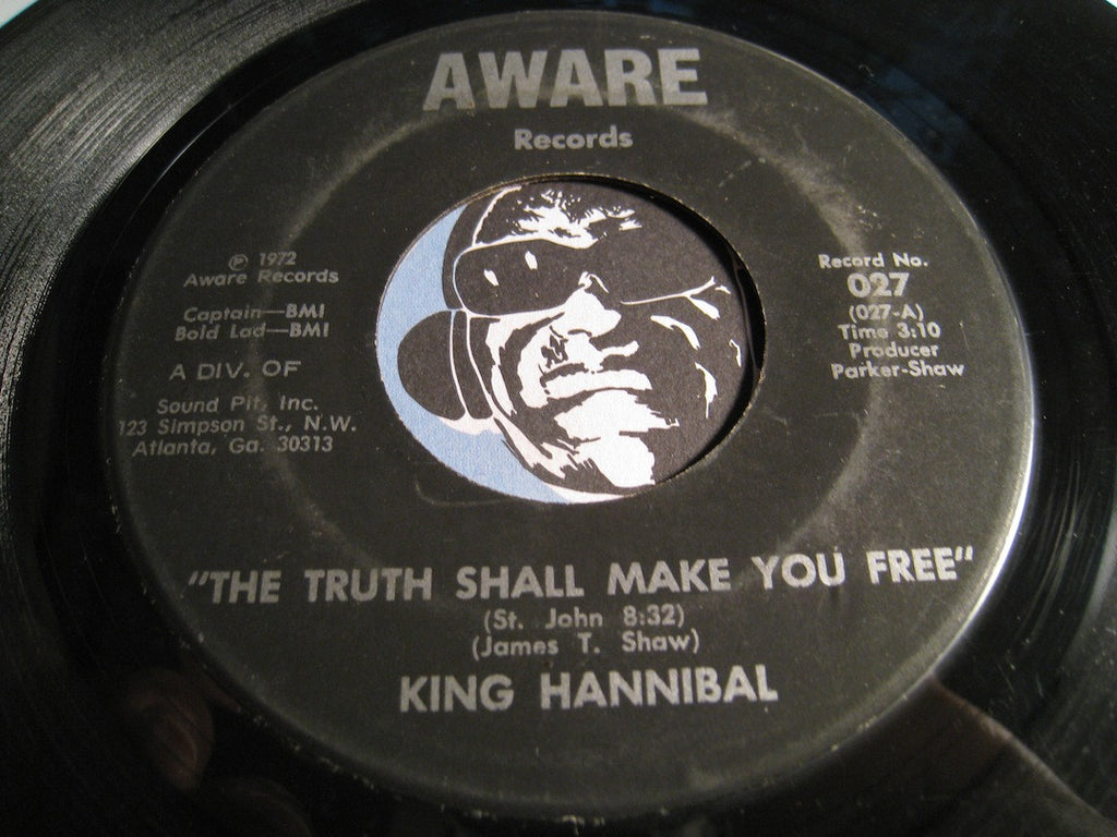 King Hannibal - The Truth Shall Make You Free b/w It's What You Do - Aware #027 - Funk