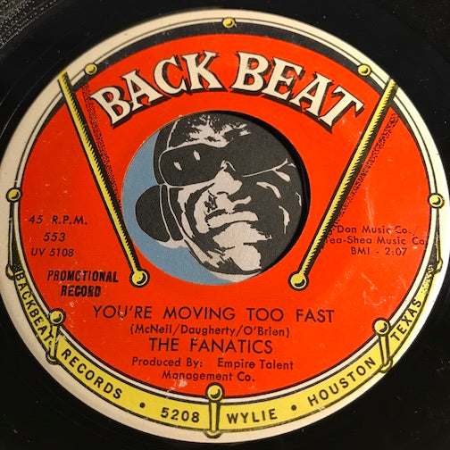 Fanatics - You're Moving Too Fast b/w Dancing To The Shotgun - Back Beat #553 - Northern Soul