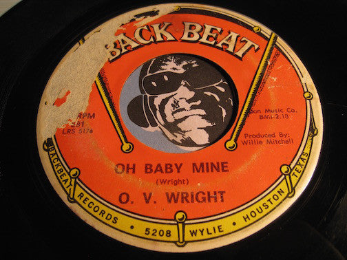 O.V. Wright - Working Your Game b/w Oh Baby Mine - Back Beat #591 - R&B Soul