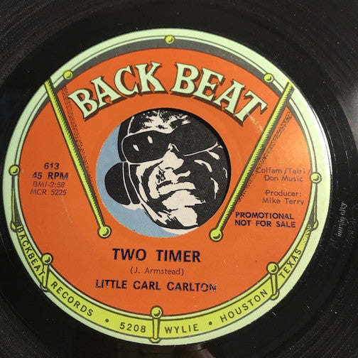 Little Carl Carlton - Two Timer b/w Drop By My Place - Back Beat #613 - Northern Soul