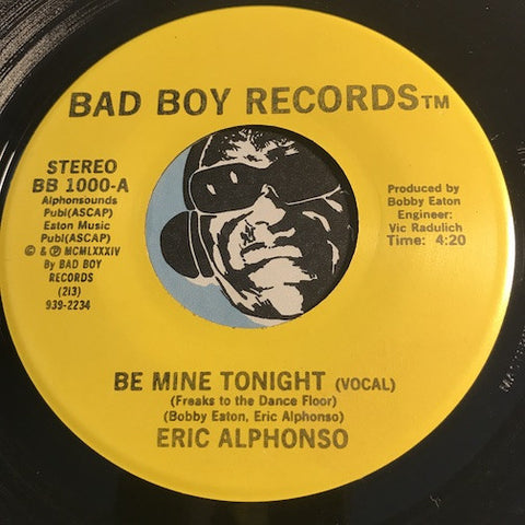 Eric Alphonso - Be Mine Tonight (vocal) b/w Instrumental - Bad Boy #1000 - Modern Soul - Funk Disco