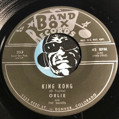 Orlie & Saints - King Kong b/w Twist And Freeze U.S.A. - Band Box #253 - Rockabilly