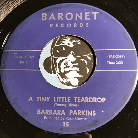 Barbara Parkins - A Tiny Little Teardrop b/w Unbelievable - Baronet #15 - Teen