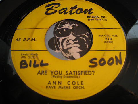 Ann Cole - Are You Satisfied b/w Darling Don't Hurt Me - Baton #218 - R&B