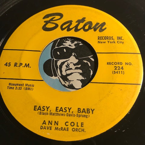 Ann Cole - Easy Easy Baby b/w New Love - Baton #224 - R&B
