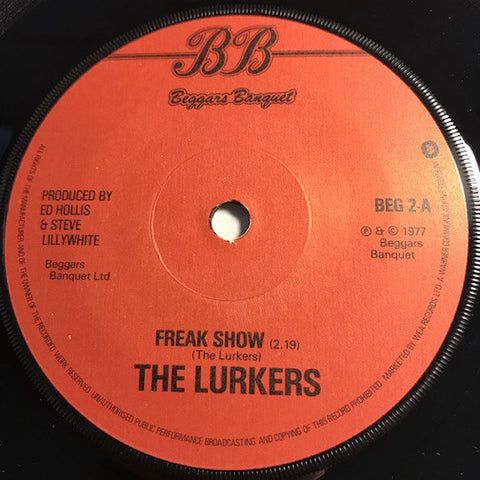 Lurkers - Freak Show b/w Mass Media Believer - Beggars Banquet #2 - Punk
