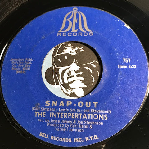 Interpretations - Snap Out b/w Soul Affection - Bell #757 - Funk