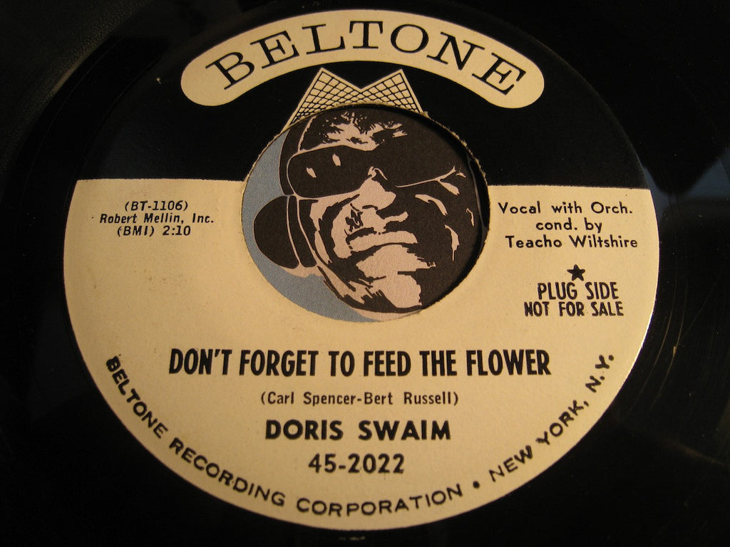 Doris Swaim - Don't Forget To Feed The Flower b/w You're All The Dreams I've Ever Had - Beltone #2022 - Teen