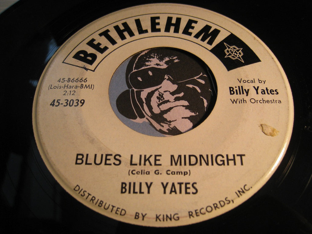 Billy Yates - Blues Like Midnight b/w Fool Around With Love - Bethlehem #3039 - R&B Blues