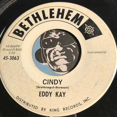 Eddy Kay - Cindy b/w Slightly Dreamy - Bethlehem #3063 - Teen - Surf - Rock n Roll