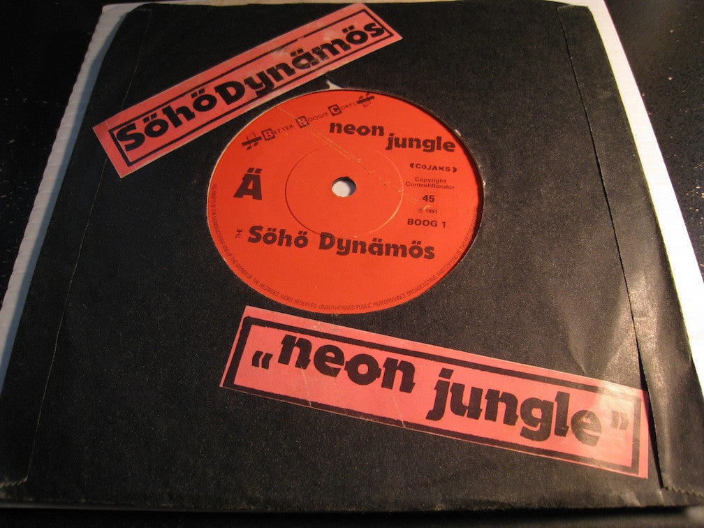 Soho Dynamos - Neon Jungle b/w Jungle Rumble - Better Boogie Corps #1 - Punk