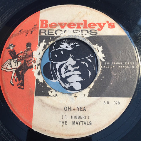 Maytals - Oh Yeah b/w Sweet And Dandy - Beverly's #078 - Reggae