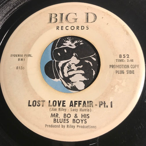 Mr. Bo & His Blues Boys - Lost Love Affair pt.1 b/w pt.2 - Big D #852 - Blues
