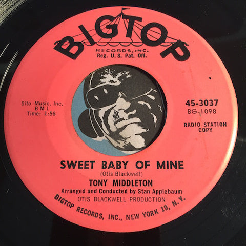 Tony Middleton - Sweet Baby Of Mine b/w Unchained Melody - Bigtop #3037 - Northern Soul