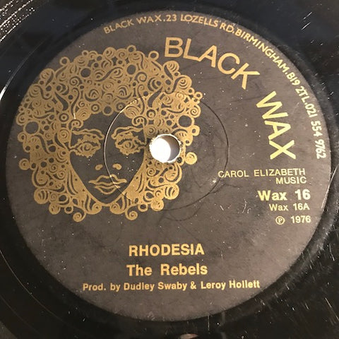 Rebels - Rhodesia b/w Version - Black Wax #16 - Reggae