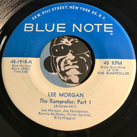 Lee Morgan The Rumproller Part 1 b/w part 2 - Blue Note #1918 - Jazz - Jazz Mod