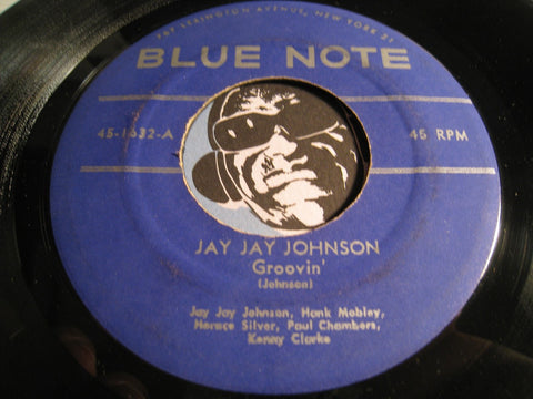 Jay Jay Johnson - Groovin b/w Pennies From Heaven - Blue Note #1632 - Jazz
