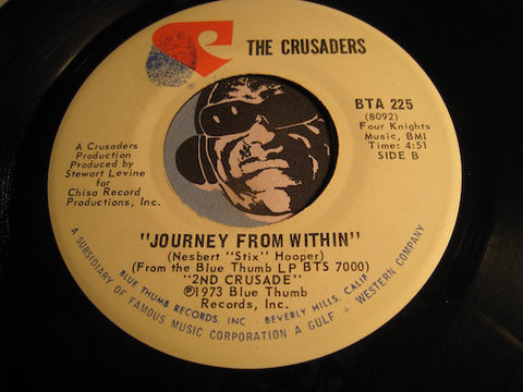 Crusaders - Journey From Within b/w Don't Let It Get You Down - Blue Thumb #225 - Jazz Funk