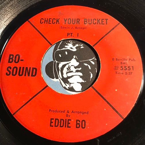 Eddie Bo - Check Your Bucket pt.1 b/w pt.2 - Bo-Sound #5551 - Funk