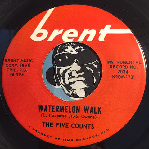 Five Counts - Watermelon Walk b/w Spanish Nights - Brent #7034 - Jazz Mod - Popcorn Soul