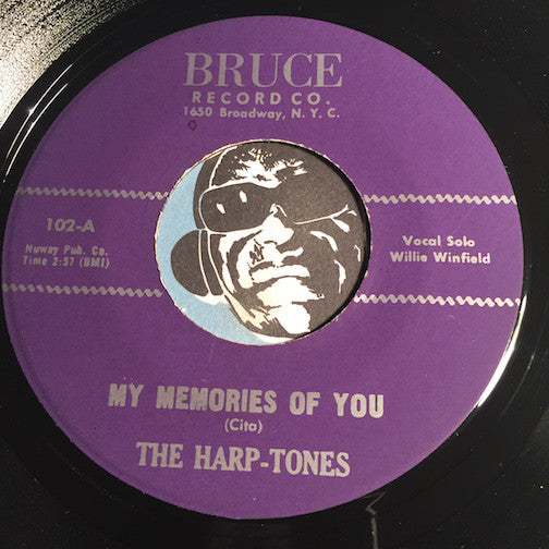 Harp-Tones - My Memories Of You b/w It Was Just For Laughs - Bruce #102 - Doowop