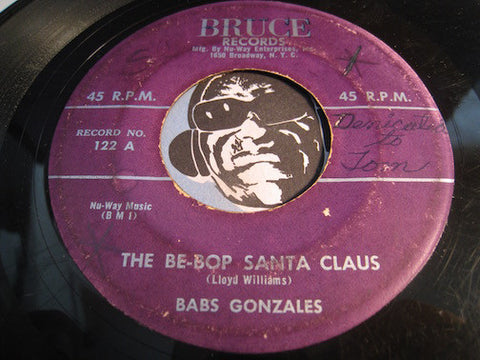 Babs Gonzales - The Be-Bop Santa Claus b/w Manhattan Fable - Bruce #122 - Jazz
