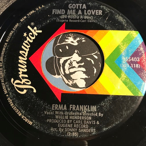 Erma Franklin - Gotta Find Me A Lover b/w Change My Thoughts From You - Brunswick #55403 - Northern Soul
