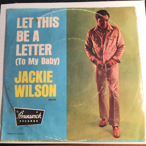 Jackie Wilson - Didn't I b/w Let This Be A Letter (To My Baby) - Brunswick #55435 - Northern Soul