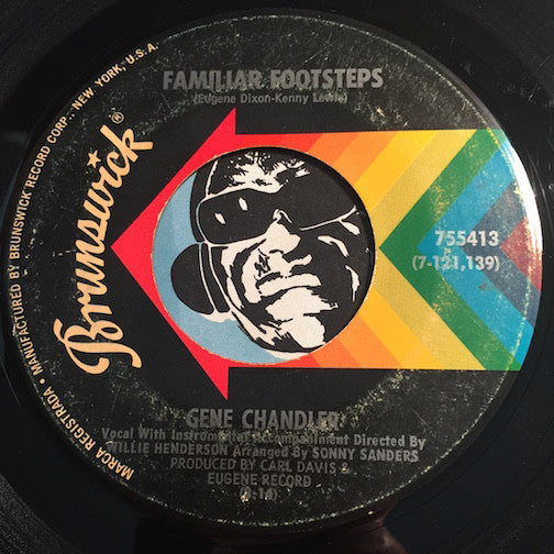 Gene Chandler - Familiar Footsteps b/w Eleanor Rigby - Brunswick #755413 - Sweet Soul - Northern Soul
