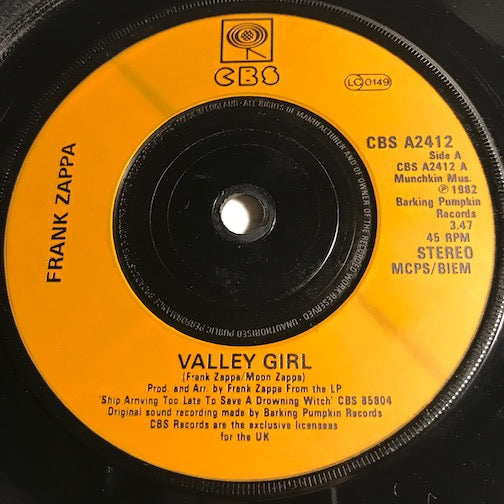 Frank Zappa - Valley Girl b/w Teenage Prostitute - CBS #2412 - 80's - Rock n Roll