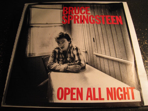 Bruce Springsteen - Open All Night b/w The Big Payback - CBS #2969 - Rock n Roll