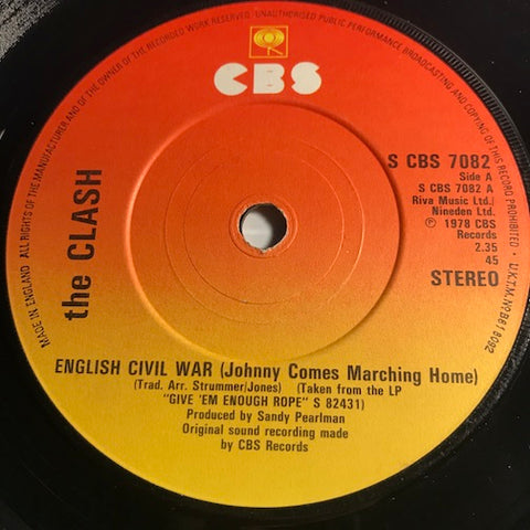 The Clash - English Civil War (Johnny Comes Marching Home) b/w Pressure Drop - CBS #7082 - Reggae - Punk - Rock n Roll - 80's