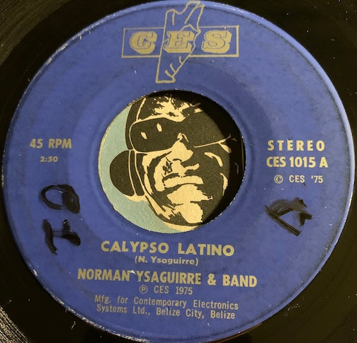 Norman Ysaguirre & Band - Before The Next Teardrop Falls b/w Calypso Latino - CES #1015 - Latin - Reggae