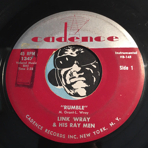 Link Wray & Ray Men - Rumble b/w The Swag - Cadence #1347 - Rockabilly