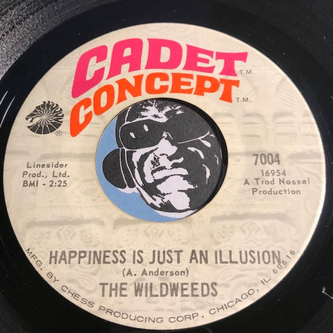 Wildweeds - Happiness Is Just An Illusion b/w I'm Dreaming - Cadet Concept #7004 - Northern Soul - Psych Rock